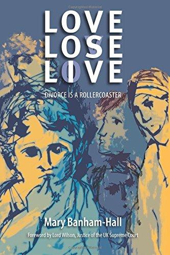 Book Review: Love Lose Live: Divorce Is A Rollercoaster by Mary Banham-Hall
